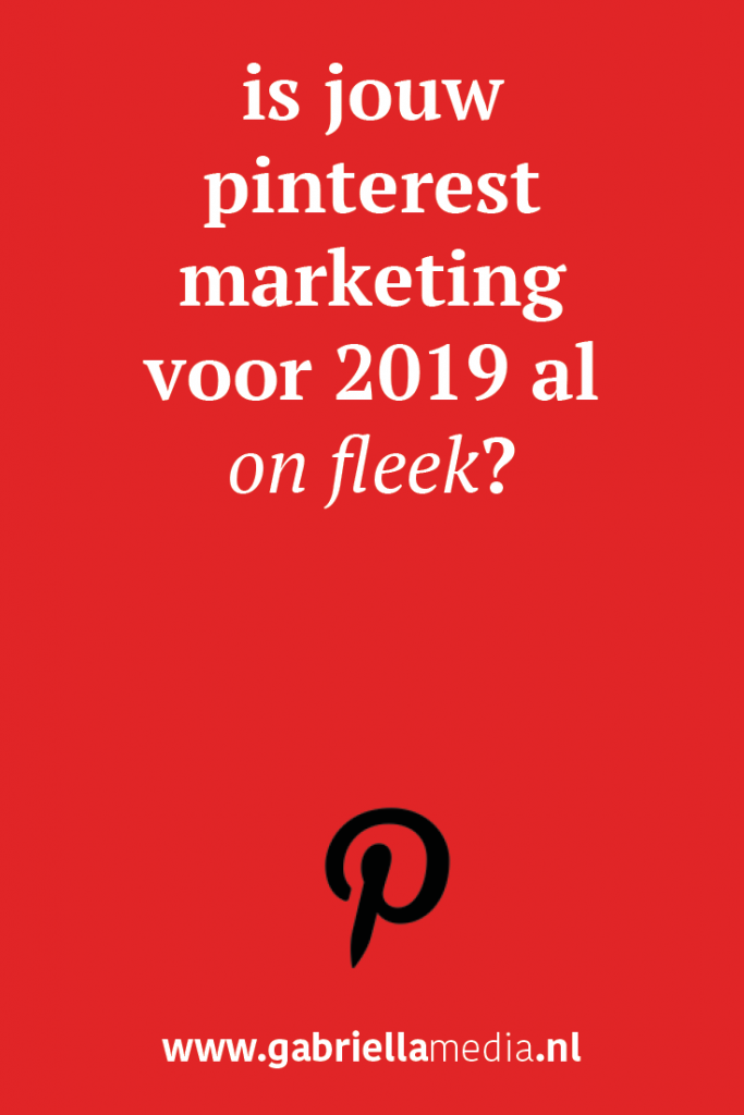 Jouw Pinterestmarketing 2019 #4