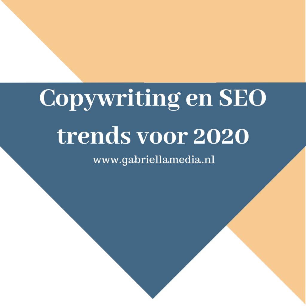 Copywriting en SEO Trends 2020 / Contentmarketing 2020