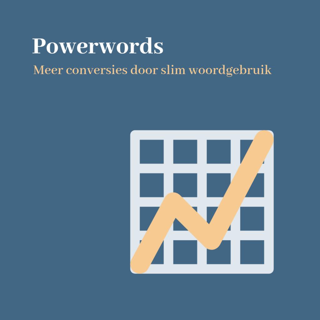 Krachtige woorden lijst | Power words | Meer conversies door slim woordgebruik