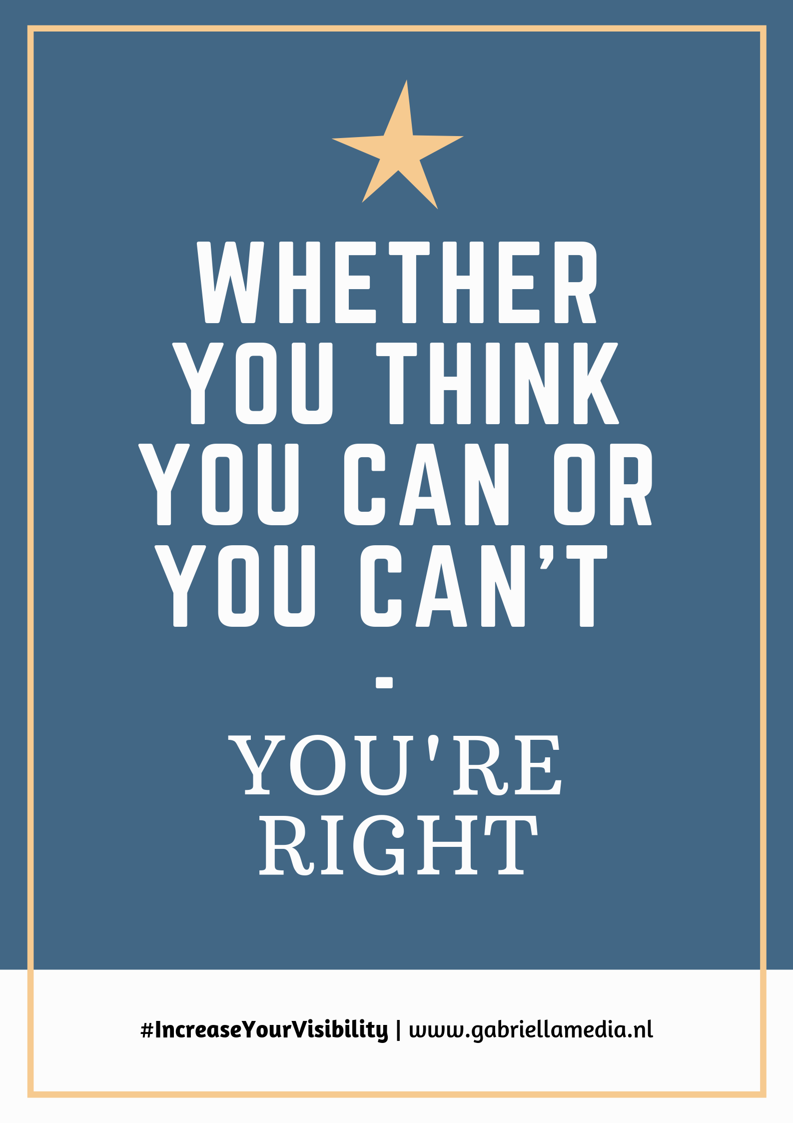 #02/2019 - Printable | Whether you think you can or you can't you're right
