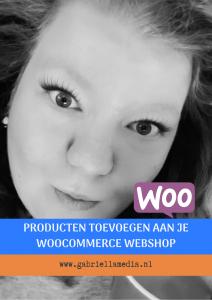 Handleiding producten toevoegen aan jouw WooCommerce Webshop - webwinkel beginnen
