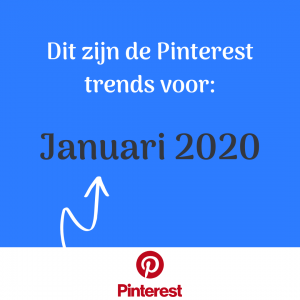 Pinterest trends januari 2020 - Pinterestmarketing