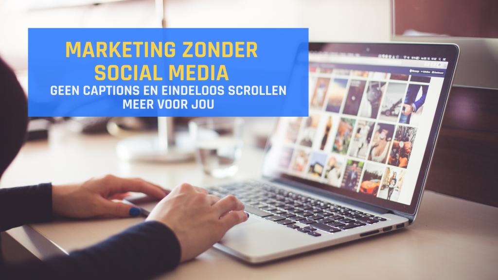 Marketing zonder social media